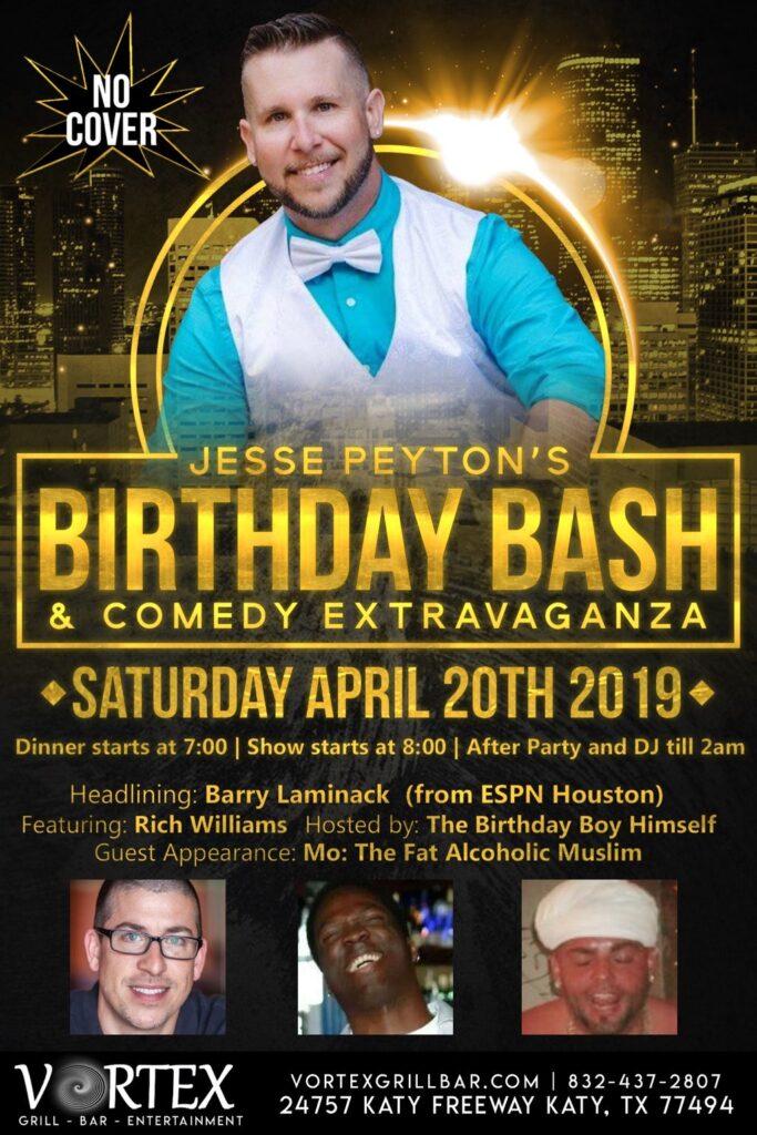 Jesse Peyton's Birthday Bash & Comedy Extravaganza at Vortex
